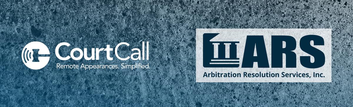 CourtCall und ARS bündeln Ihre Kräfte, um Online-Streitbeilegungsdienste bereitzustellen